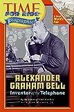 Time For Kids: Alexander Graham Bell