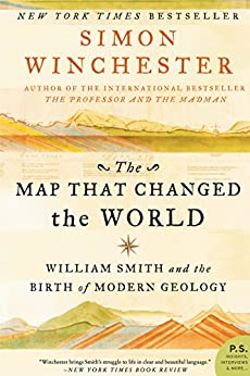 The Map That Changed the World: William Smith and the Birth of Modern Geology by [Winchester, Simon]