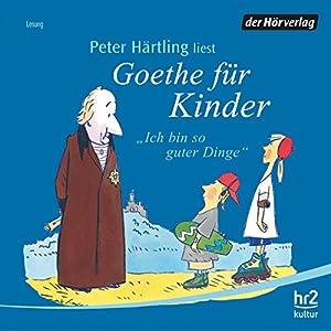 Goethe für Kinder Hörbuch