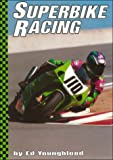 Superbike Racing, Ed Youngblood, 0736804781
