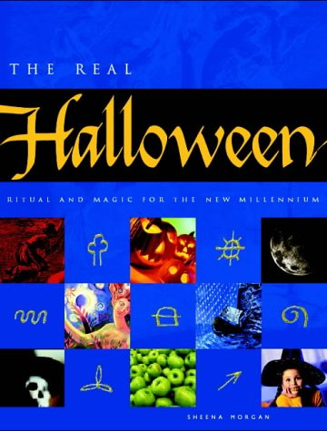 Download The Real Halloween: Ritual and Magic for the New Millennium ebook