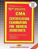 Certification Examination for Medical Assistants, Jack Rudman, 083735093X