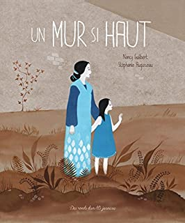 Un mur si haut, Guilbert, Nancy