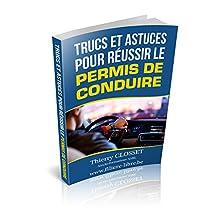 Réussir le permis de conduire PRATIQUE B (French Edition)