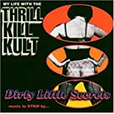 Dirty Little Secrets : Music To Strip By