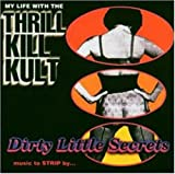 Dirty Little Secrets: Music To Strip