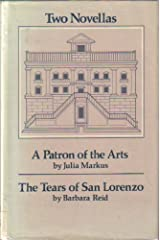 Two Novellas: A Patron Of The Arts / The Tears Of San Lorenzo Hardcover