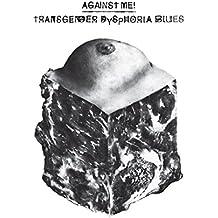 Transgender Dysphoria Blues [Explicit]
