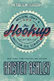 The Hookup (Moonlight and Motor Oil Series) (Volume 1)