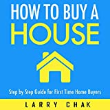 How to Buy a House: Step-by-Step Guide for First-Time Home Buyers