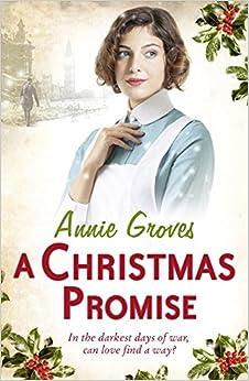 A Christmas Promise por Annie Groves epub