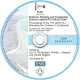 Systems Thinking and Complexity Science - Insights for Action : Proceedings of the 11th ANZSYS / Managing the Complex V Conference, Kurt A. Richardson, Wendy J. Gregory, Gerald Midgley, 0976681447