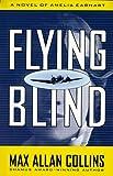 Flying Blind, Max Allan Collins, 0525943110