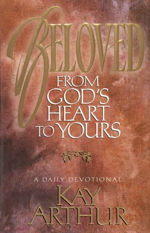 Beloved: From God's Heart to Yours : A Daily Devotional