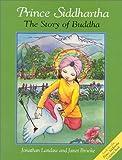 Prince Siddhartha: The Story of Buddha (Wisdom Children's Book)