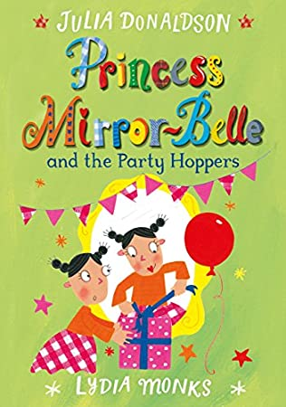 book cover of Princess Mirror-Belle and the Party Hoppers
