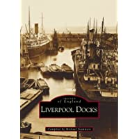 Liverpool Docks (Archive Photographs: Images of England)
