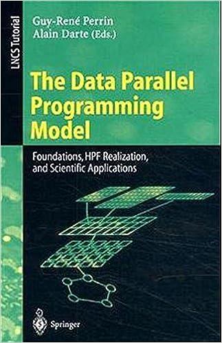 The Data Parallel Programming Model: Foundations, HPF