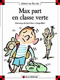 Max part en classe verte par Dominique de Saint-Mars