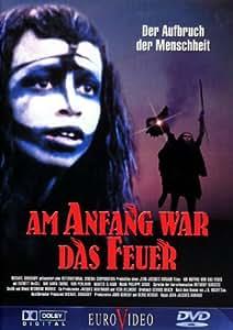 Am Anfang war das Feuer [Alemania] [DVD]