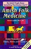 Amish Folk Medicine, Patrick Quillin, 1886898014