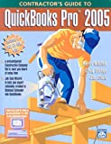 img - for Contractor's Guide to QuickBooks Pro 2005 book / textbook / text book