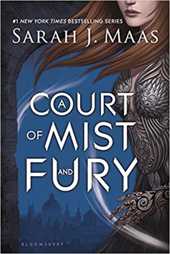 A Court Of Mist And Fury (A Court Of Thorns And Roses) by Sarah J. Maas