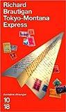 Tokyo-Montana Express par Brautigan
