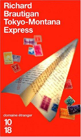 """""""Tokyo-Montana Express"""" av Richard Brautigan"""