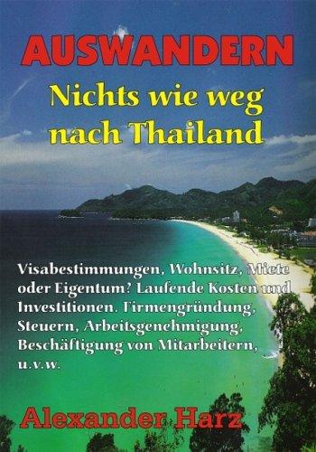 Auswandern! Nichts wie weg nach Thailand!