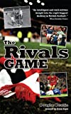 The Rivals Game, Douglas Beattie, 1908051035