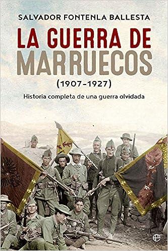 La Guerra De Marruecos. 1907 - 1927 Historia del siglo XX ...