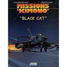 "Missions ""Kimono"". 5, ""Black Cat"""