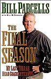 The Final Season: My Last Year as Head Coach in the NFL