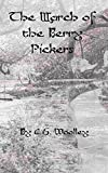 The March of the Berry Pickers (The Mysteries of Stickleback Hollow Book 8)
