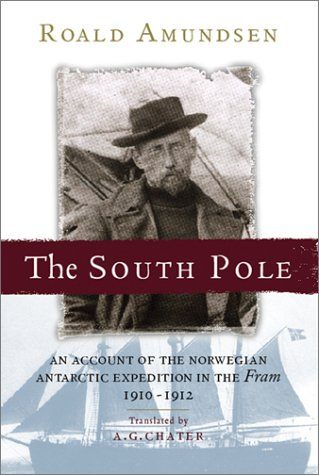 south-pole-an-account-of-the-norwegian-antarctic-expedition-in-the-farm-1910-12