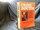 The Crime Doctor, John McCallum, 0916076202