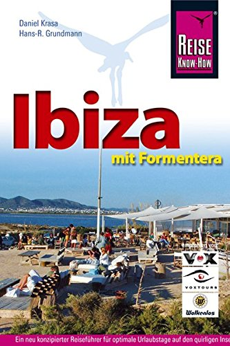 Ibiza mit Formentera: Inseln der Vielfalt und Kontraste (Reise Know How)