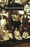 Bellingham, Ernest A. Taft, 0738512559