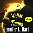 Stellar Timing: The Stellarverse Audiobook by Jennifer L. Hart Narrated by Hollie Jackson