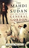 img - for The Mahdi of Sudan and the Death of General Gordon book / textbook / text book