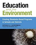 Education and the Environment, Gerald A. Lieberman, 1612506305