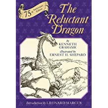 The Reluctant Dragon: 75th Anniversary Edition