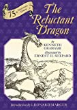 img - for The Reluctant Dragon: 75th Anniversary Edition book / textbook / text book