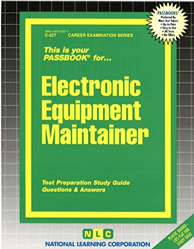 Electronic Equipment Maintainer(Passbooks) (The Passbook Series)