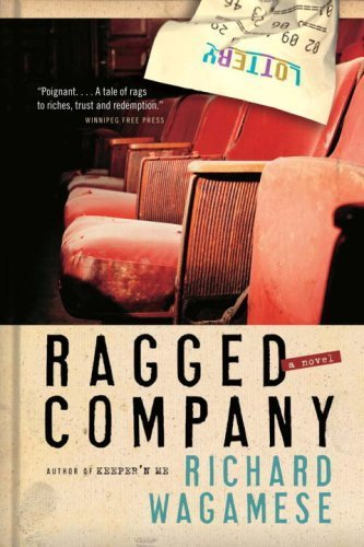 Ragged Company by Richard Wagamese (2009-10-06)