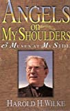 Angels on My Shoulder and Muses Within, Harold H. Wilke, 0687072840