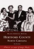 img - for Hertford County (NC) (Black America Series) book / textbook / text book
