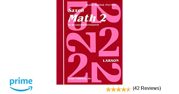 Amazon.com: Saxon Math 2: An Incremental Development Part 1 & 2 ...
