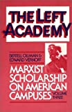 img - for The Left Academy: Marxist Scholarship on American Campuses; Volume Three book / textbook / text book